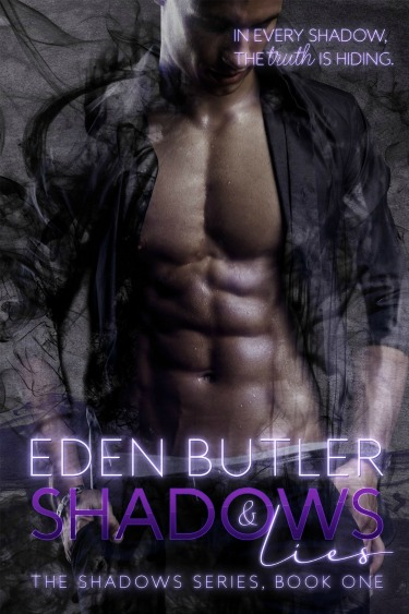 Promo & Giveaway: Shadows and Lies (Shadows #1) by Eden Butler