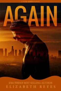 Cover Reveal: Again (Fate #4) by Elizabeth Reyes