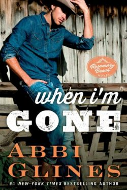 Release Week Blitz: When I'm Gone (Rosemary Beach #11) by Abbi Glines