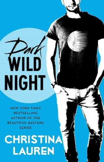 Cover Reveal: Dark Wild Night (Wild Seasons #3) by Christina Lauren