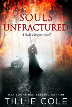 Cover Reveal: Souls Unfractured (Hades Hangmen #3) by Tillie Cole