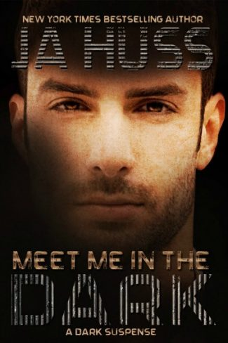 Book Blitz & Giveaway: Meet Me in the Dark by J.A. Huss