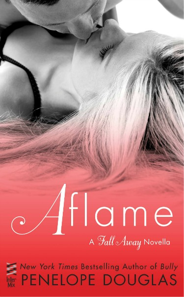 Release Day Blitz & Giveaway: Aflame (Fall Away #4) by Penelope Douglas