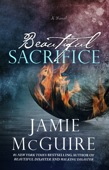Cover Reveal: Beautiful Sacrifice (The Maddox Brothers #3) by Jamie McGuire