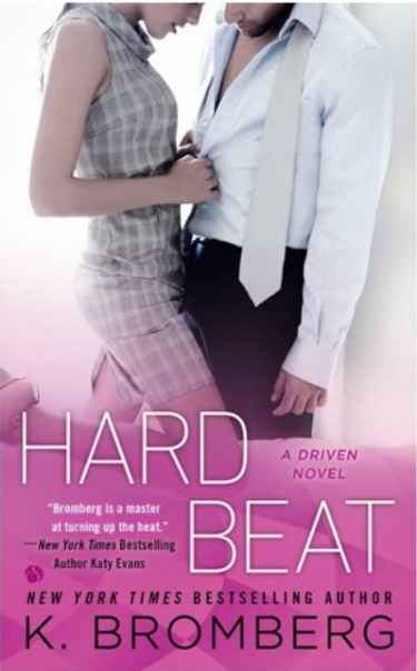 Cover Reveal: Hard Beat (Driven #7) by K. Bromberg