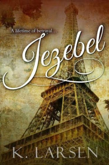 Cover Reveal: Jezebel by K. Larsen