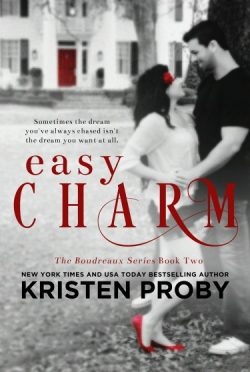 Cover Reveal: Easy Charm (Boudreaux #2) by Kristen Proby