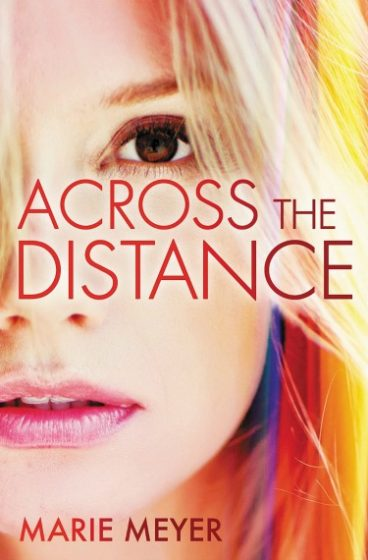 Release Day Blitz & Giveaway: Across the Distance by Marie Meyer