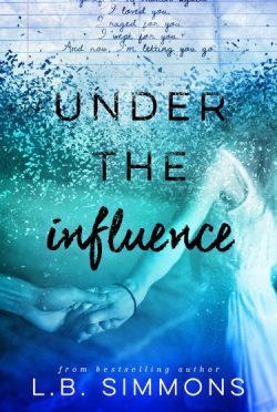 Promo: Under the Influence by L.B. Simmons