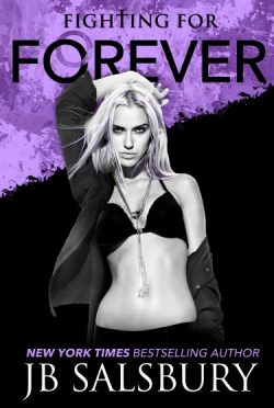 Cover Reveal & Giveaway: Fighting for Forever (Fighting #6) by J.B. Salsbury