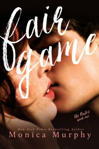 Release Day Blitz & Giveaway: Fair Game (The Rules, #1)  by Monica Murphy