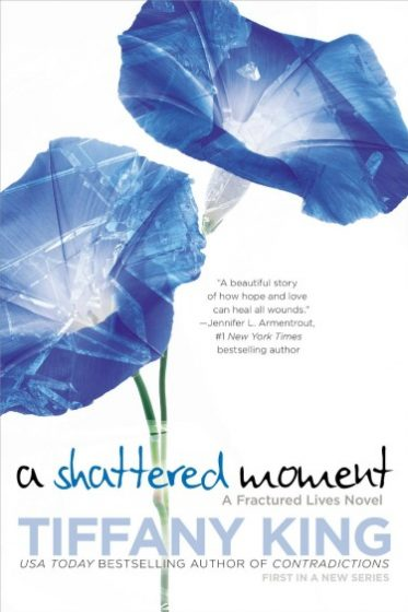 Release Day Blitz & Giveaway: A Shattered Moment (Fractured Lives #1) by Tiffany King