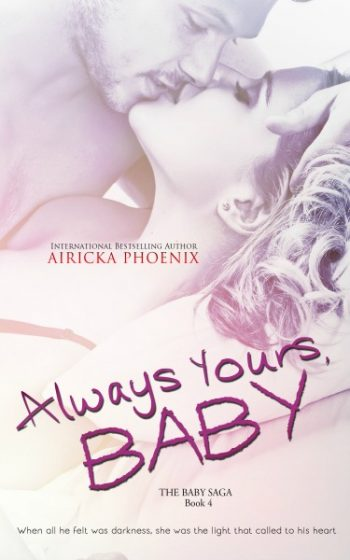 Cover Reveal: Always Yours, Baby (The Baby Saga #4) by Airicka Phoenix