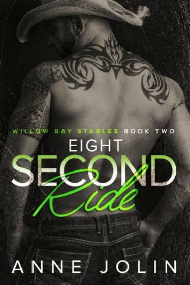 Cover Reveal: Eight Second Ride (Willow Bay Stables #2) by Anne Jolin