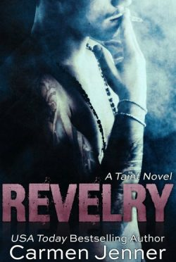 Release Day Blitz & Giveaway: Revelry (Taint #1) by Carmen Jenner