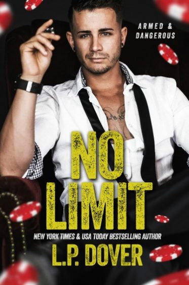 Release Day Blitz & Giveaway: No Limit (Armed and Dangerous #1) by L.P. Dover