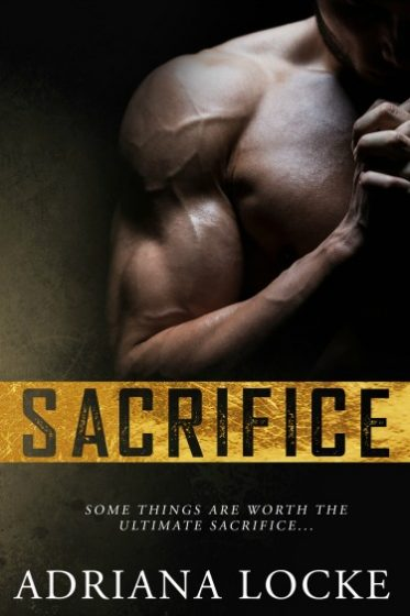 Cover Reveal & Giveaway: Sacrifice by Adriana Locke