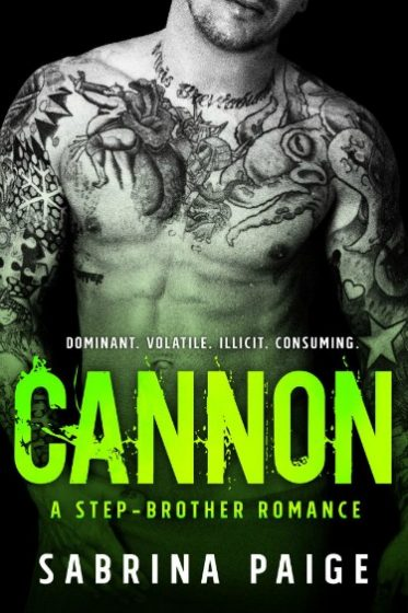 Cover Reveal: Cannon (A Step Brother Romance #3) by Sabrina Paige