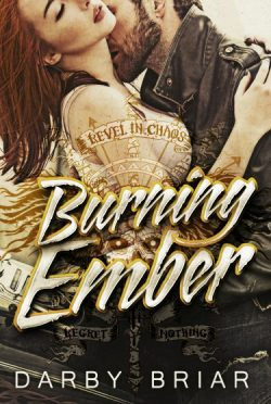 Cover Reveal & Giveaway: Burning Ember (Harbinger's of Chaos MC #1) by Darby Briar