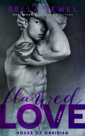 Cover Reveal & Giveaway: Flawed Love (House of Obsidian #2) by Bella Jewel