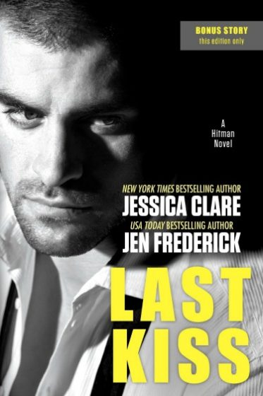 Release Day Blitz & Giveaway: Last Kiss (Hitman #3) by Jessica Clare & Jen Frederick