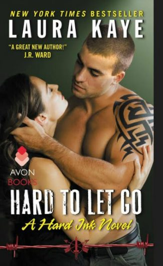 Release Day Blitz & Giveaway: Hard to Let Go (Hard Ink #4) by Laura Kaye