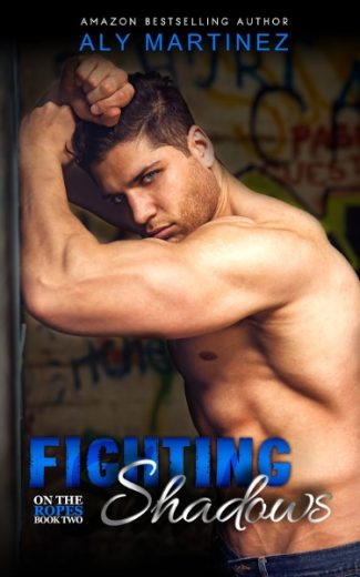 Cover Reveal: Fighting Shadows (On the Ropes #2) by Aly Martinez