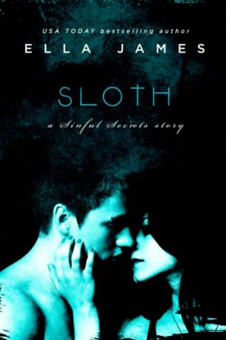 Release Day Blitz & Giveaway: Sloth (Sinful Secrets #1) by Ella James