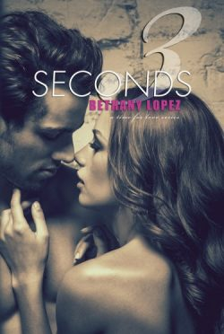 Cover Reveal: 3 Seconds (Time for Love #6) by Bethany Lopez