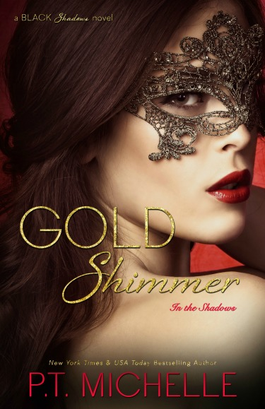 Cover Reveal & Giveaway: Gold Shimmer (In the Shadows #4) by P.T. Michelle