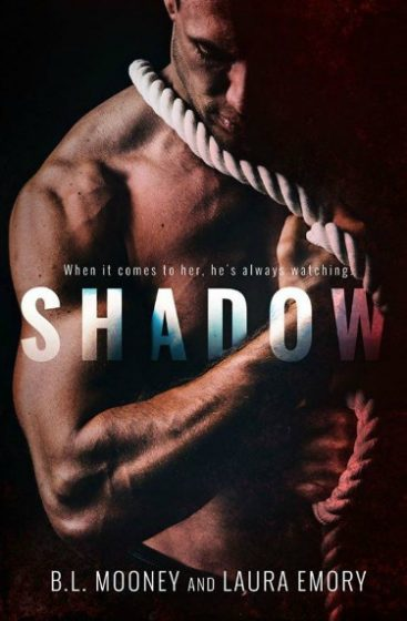Cover Reveal & Giveaway: Shadow by B.L. Mooney & Laura Emory