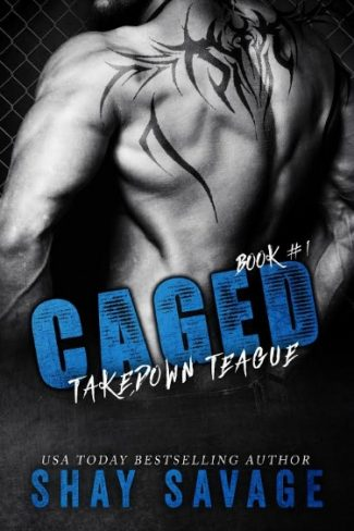 Cover Reveal: Takedown Teague (Caged #1) by Shay Savage