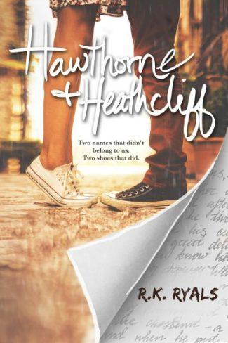 Cover Reveal: Hawthorne & Heathcliff by R.K. Ryals