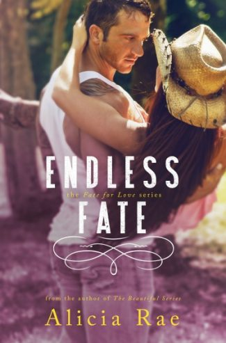 Cover Reveal & Giveaway: Endless Fate (Fate for Love, #3) by Alicia Rae