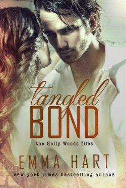 Cover Reveal: Tangled Bond (Holly Woods Files #2) by Emma Hart