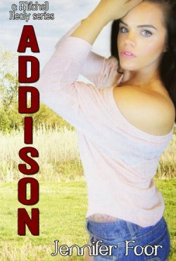 Cover Reveal: Addison (The Mitchell/Healy Family #6) by Jennifer Foor