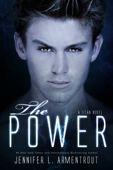 Cover Reveal: The Power (Titan #2) by Jennifer L. Armentrout