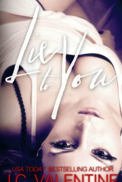 Cover Reveal & Giveaway: Lie to You (Forbidden Trilogy #2) by J.C. Valentine