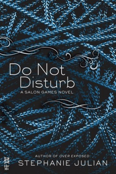 Promo & Giveaway: Do Not Disturb (Salon Games #4) by Stephanie Julian