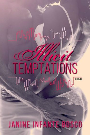 Cover Reveal: Illicit Temptations by Janine Infante Bosco