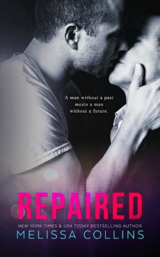 Promo & Giveaway: Repaired by Melissa Collins
