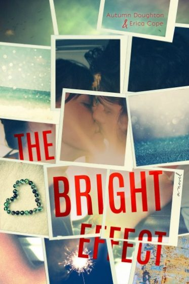 Cover Reveal: The Bright Effect by Autumn Doughton & Erica Cope