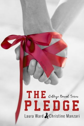 Cover Reveal: The Pledge (College Bound #1) by Laura Ward & Christine Manzari