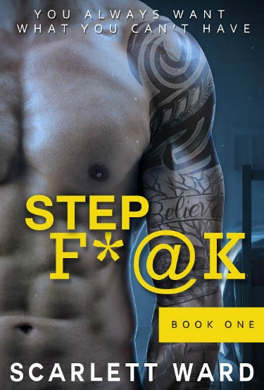 Cover Reveal: Step Fuck, Book One by Scarlett Ward