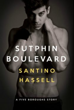 Cover Reveal: Sutphin Boulevard (Five Boroughs #1) by Santino Hassell