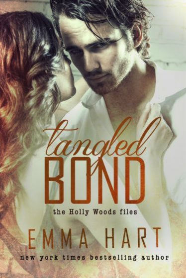 Release Day Blitz: Tangled Bond (Holly Woods Files #2) by Emma Hart