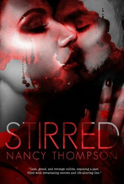 Cover Reveal: Stirred by Nancy S. Thompson