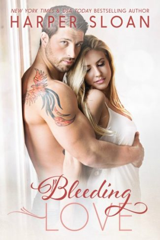 Excerpt Reveal: Bleeding Love (Hope Town #2) by Harper Sloan