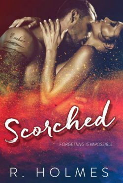 Cover Reveal: Scorched by R. Holmes