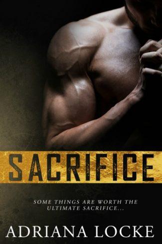 Release Day Blitz & Giveaway: Sacrifice by Adriana Locke